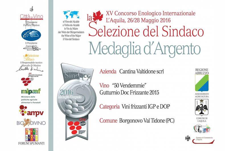 concorso enologico internazionale l'aquila 26 28 maggio 2016, medaglia d'argento al vino 50 vendemmie gutturnio doc frizzante 2015